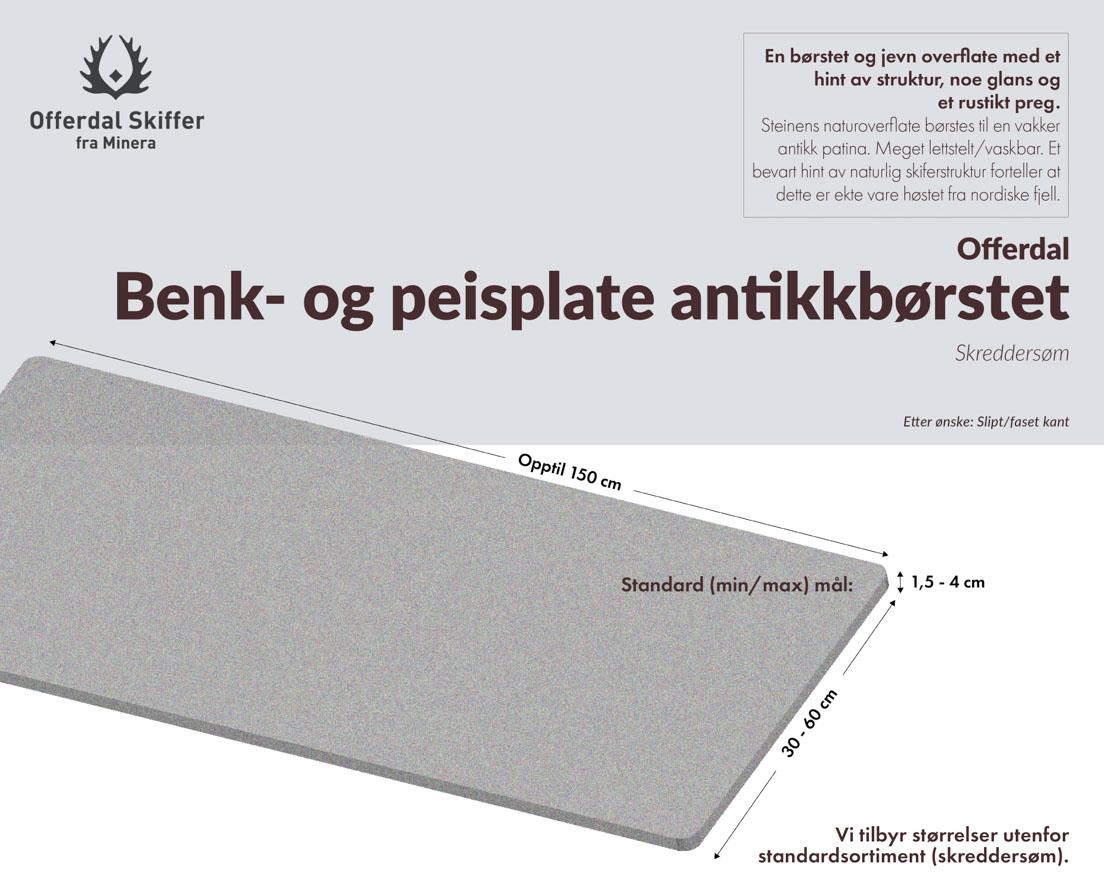 Produktark Benkeplate av Offerdal antikkbørstet skifer