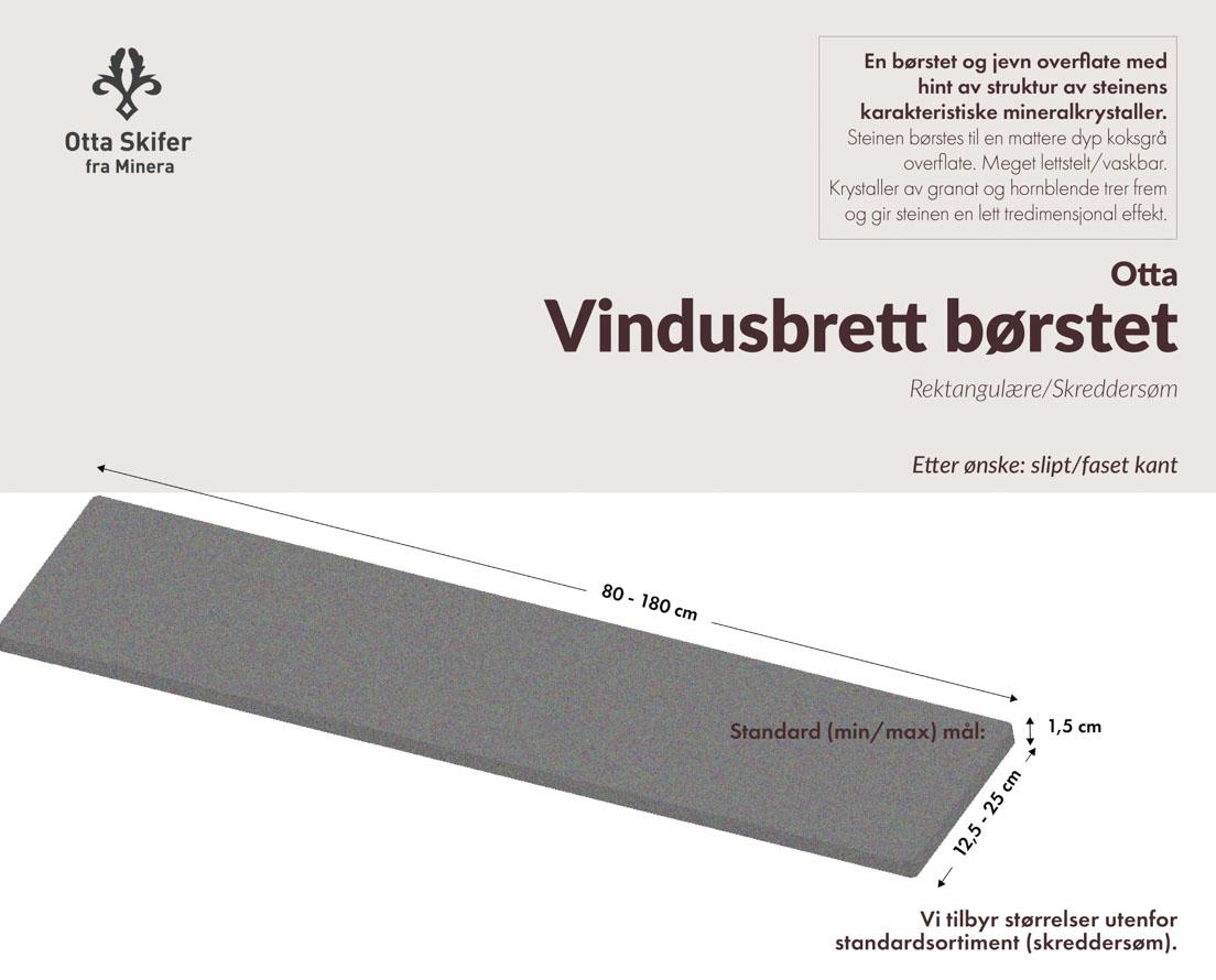 Produktark Vindusbrett i Ottaskifer i børstet overflate