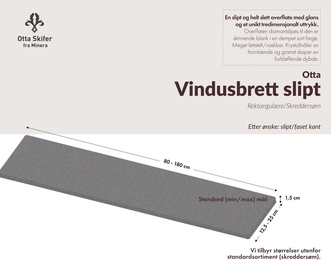 Produktark Vindusbrett i Ottaskifer i slipt overflate